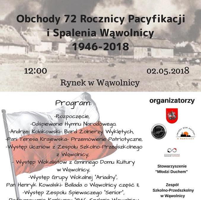 Koncert Patriotyczny. Obchody 72 Rocznicy Pacyfikacji i Spalenia Wąwolnicy 1946-2018
