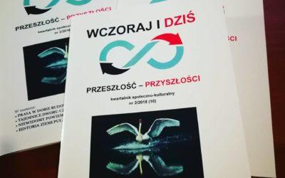 """Kwartalnik """"Wczoraj i Dziś"""" już dostępny w biurze Stowarzyszenia"""