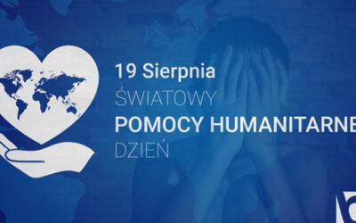 """""""Światowy Dzień Pomocy Humanitarnej"""""""